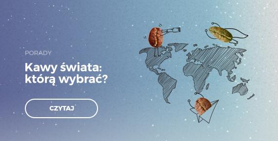 Kawy świata: którą wybrać??