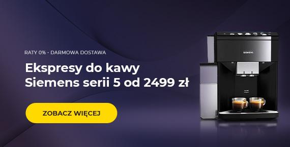 Ekspresy do kawy Siemens serii 5 od 2499 zł