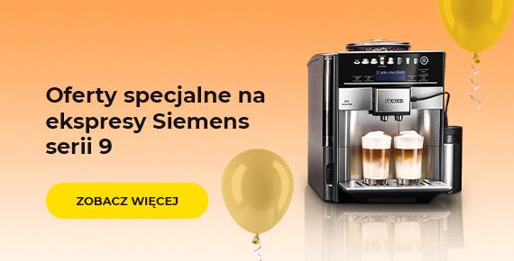 Oferty specjalne na ekspresy Siemens serii 9