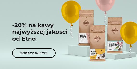 -20% na kawy najwyższej jakości od Etno